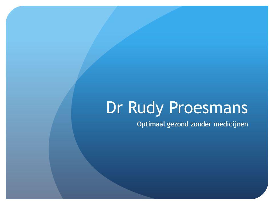 Dr Rudy Proesmans Optimaal gezond zonder medicijnen