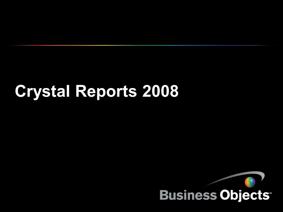 COPYRIGHT © 2007 BUSINESS OBJECTS S.A.
