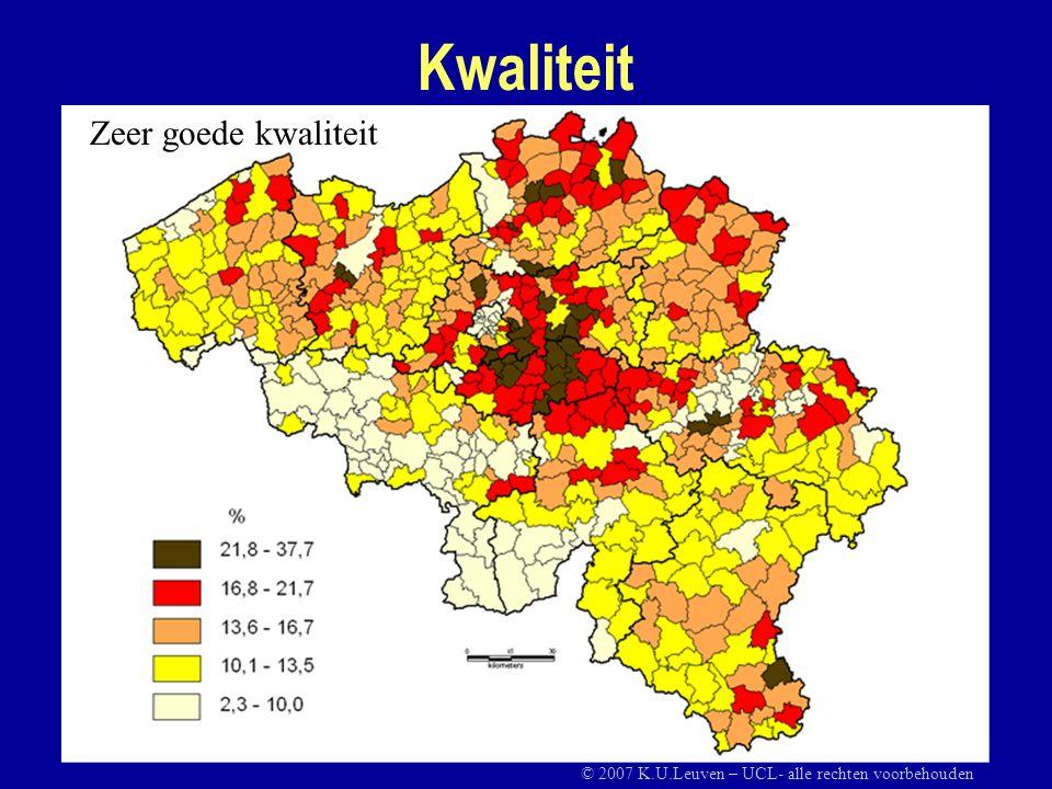 Kwaliteit Zeer goede kwaliteit © 2007 K.U.Leuven – UCL- alle rechten voorbehouden