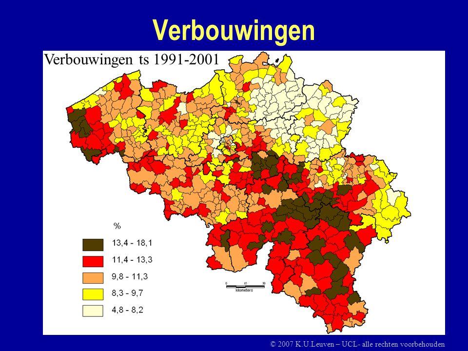 Verbouwingen Verbouwingen ts 1991-2001 © 2007 K.U.Leuven – UCL- alle rechten voorbehouden