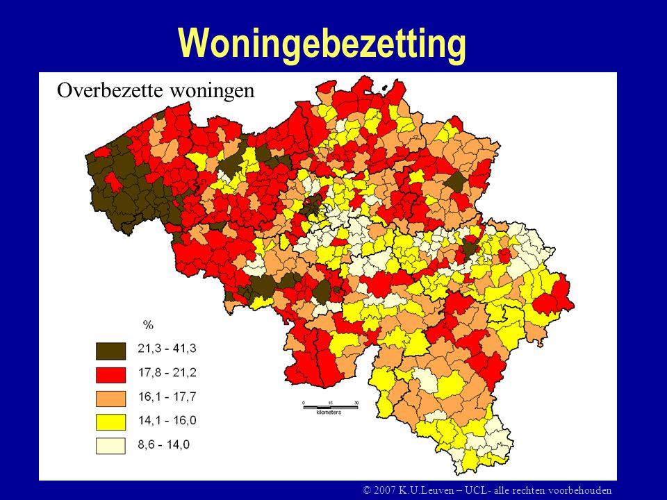 Woningebezetting Overbezette woningen © 2007 K.U.Leuven – UCL- alle rechten voorbehouden