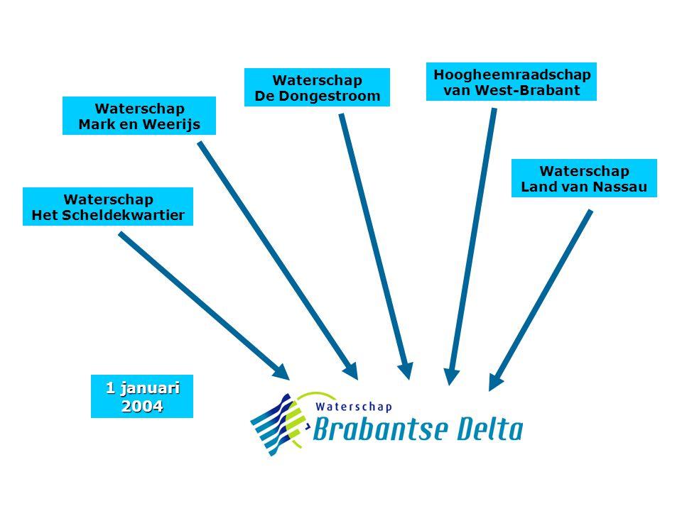 1 januari 2004 Waterschap Het Scheldekwartier Waterschap Mark en Weerijs Waterschap De Dongestroom Hoogheemraadschap van West-Brabant Waterschap Land