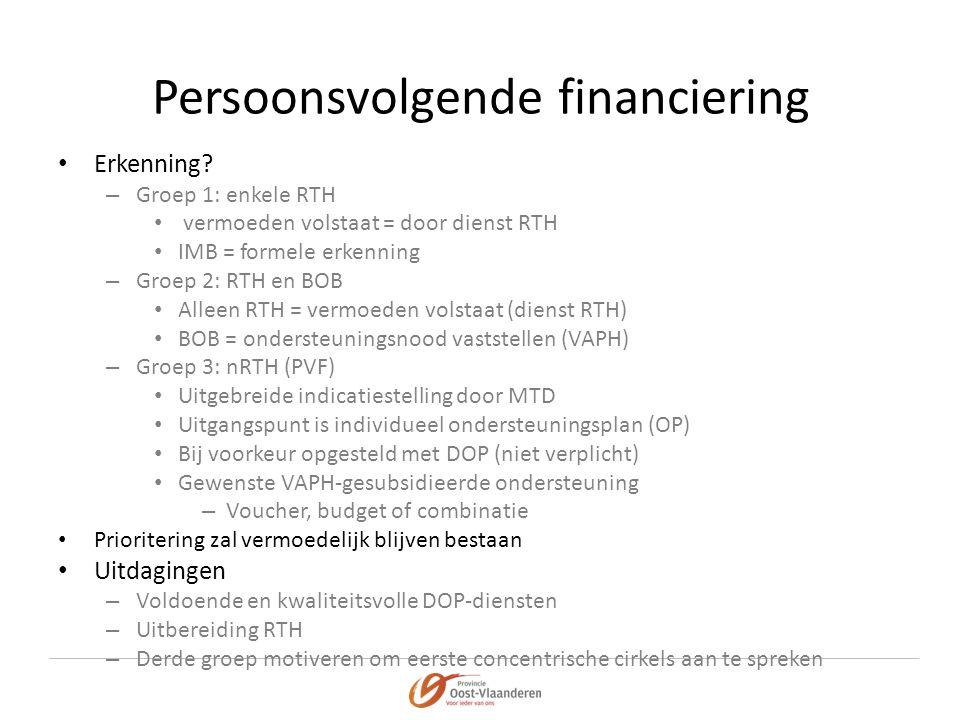 Persoonsvolgende financiering • Erkenning.