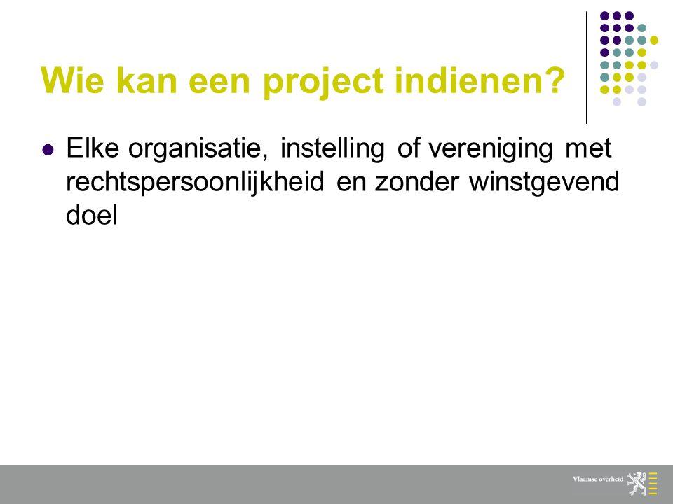 Wie kan een project indienen.