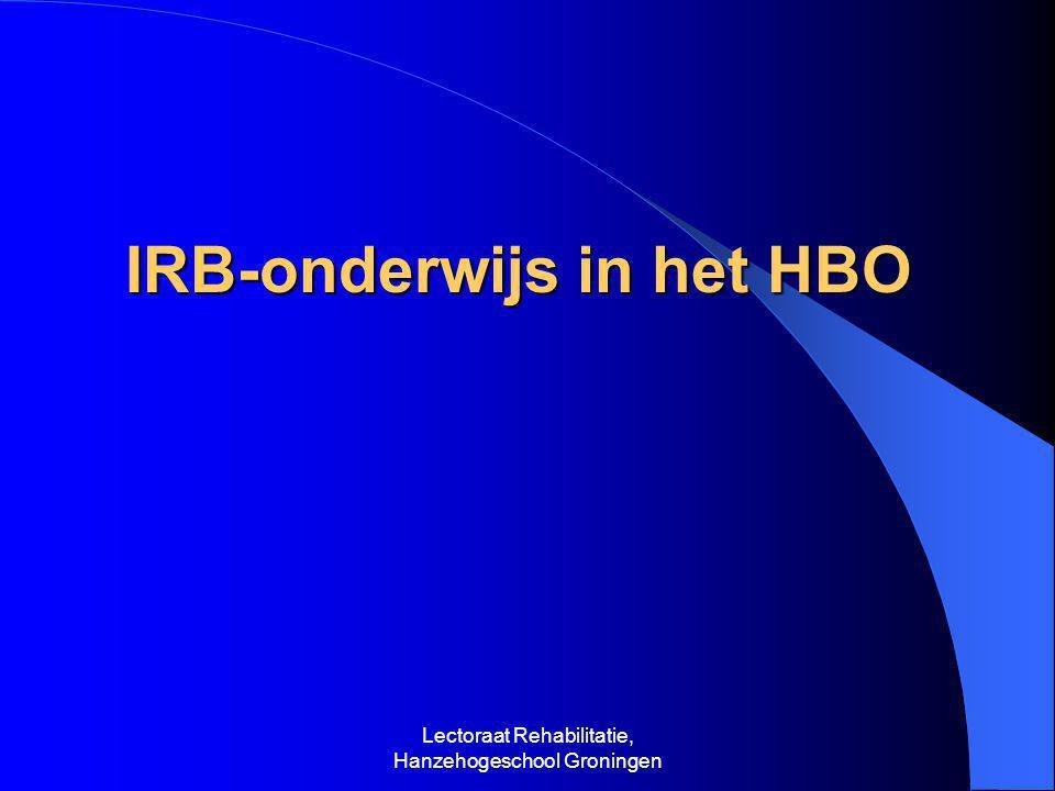 Lectoraat Rehabilitatie, Hanzehogeschool Groningen IRB in de Hanzehogeschool 1 Initieel onderwijs (bachelor):  Thema  Major (uitstroomprofiel)  Minor (arbeidsrehab.
