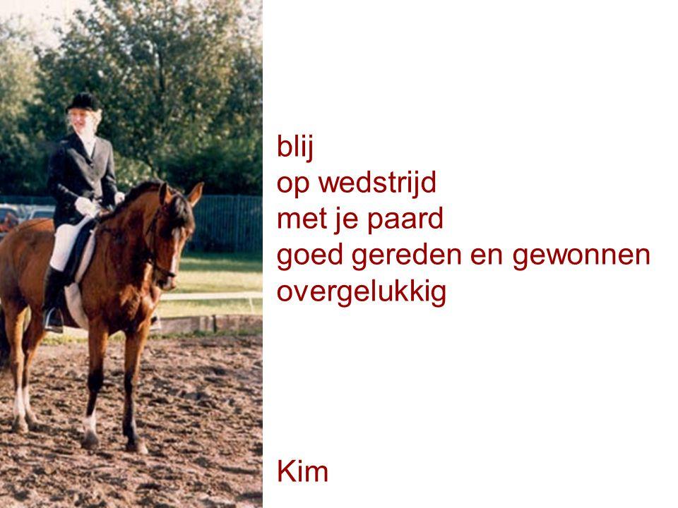blij op wedstrijd met je paard goed gereden en gewonnen overgelukkig Kim
