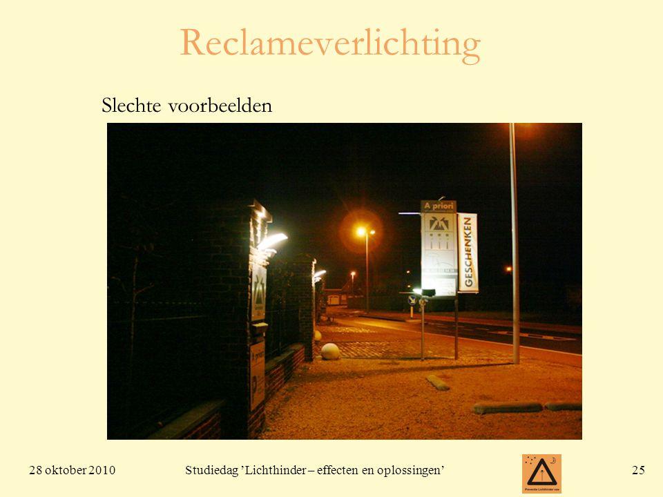 28 oktober 201025 Studiedag 'Lichthinder – effecten en oplossingen' Reclameverlichting Slechte voorbeelden