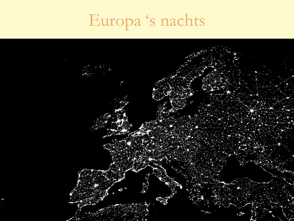28 oktober 20103 Studiedag 'Lichthinder – effecten en oplossingen' Europa 's nachts
