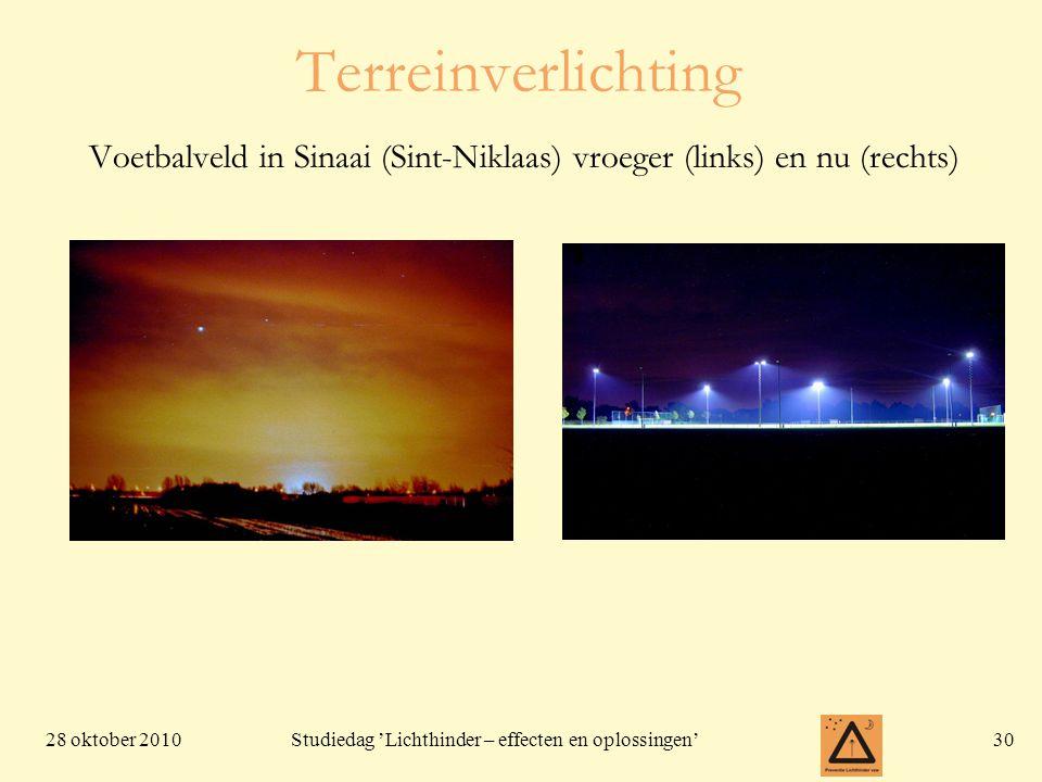 28 oktober 201030 Studiedag 'Lichthinder – effecten en oplossingen' Terreinverlichting Voetbalveld in Sinaai (Sint-Niklaas) vroeger (links) en nu (rec