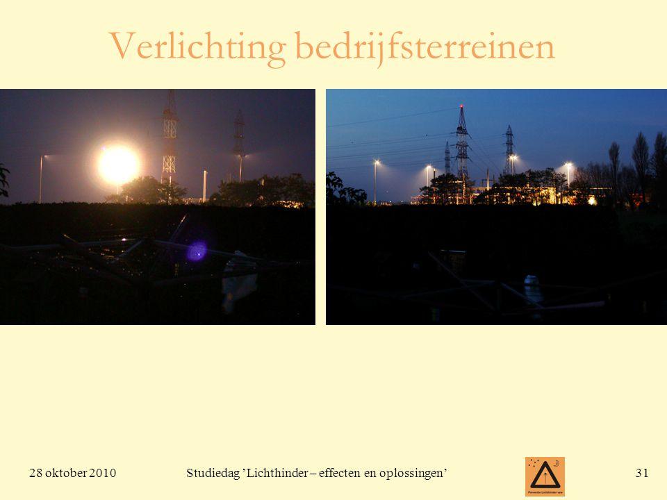 28 oktober 201031 Studiedag 'Lichthinder – effecten en oplossingen' Verlichting bedrijfsterreinen