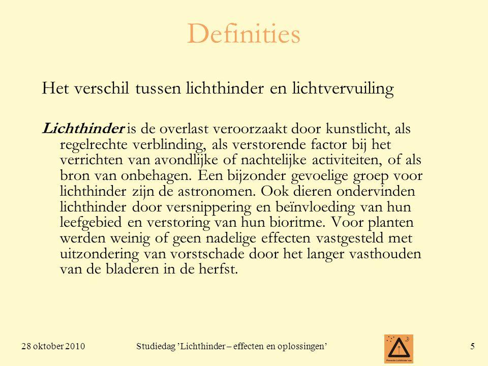 28 oktober 201046 Studiedag 'Lichthinder – effecten en oplossingen' Regelgeving: Vlarem II en hoe Milieuinspectie daar mee omgaat •.0.4: Lichtreclame mag de intensiteit van de openbare verlichting niet overtreffen