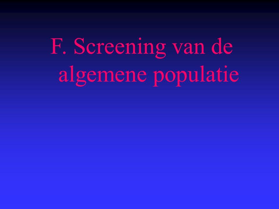 F. Screening van de algemene populatie
