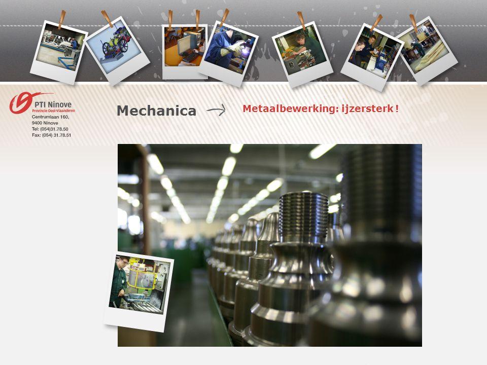 Metaalbewerking: ijzersterk ! Mechanica
