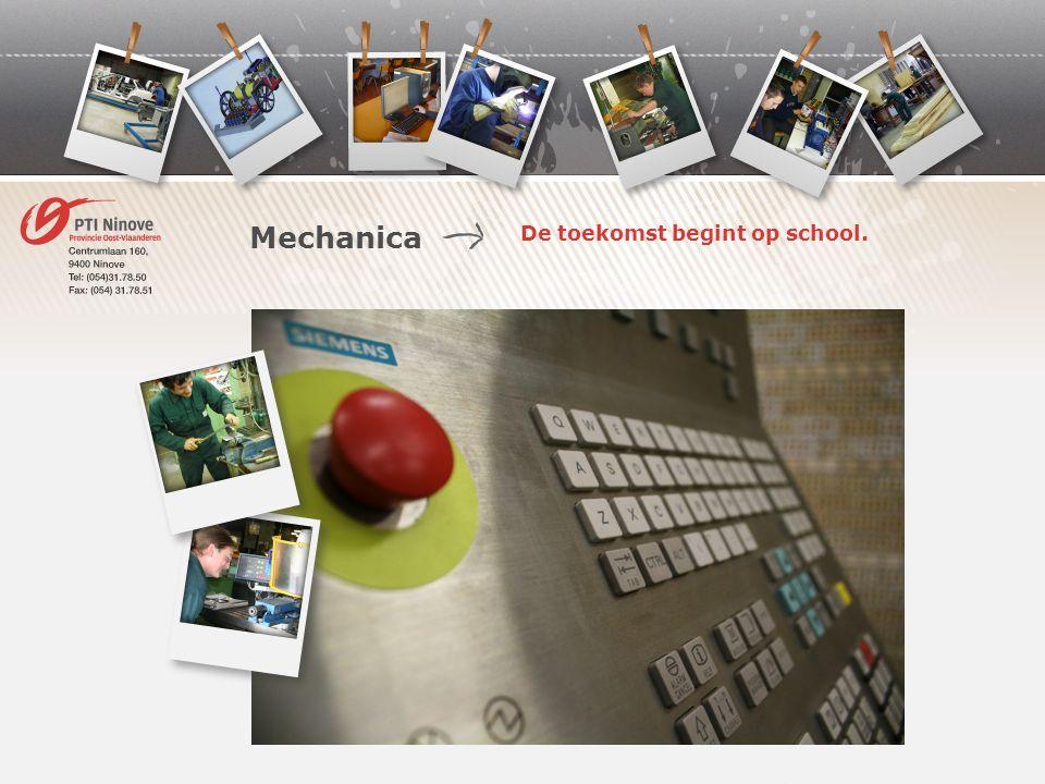 De toekomst begint op school. Mechanica