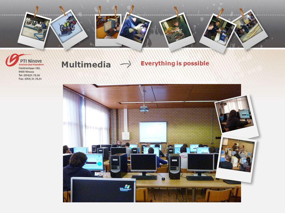Everything is possible Multimedia