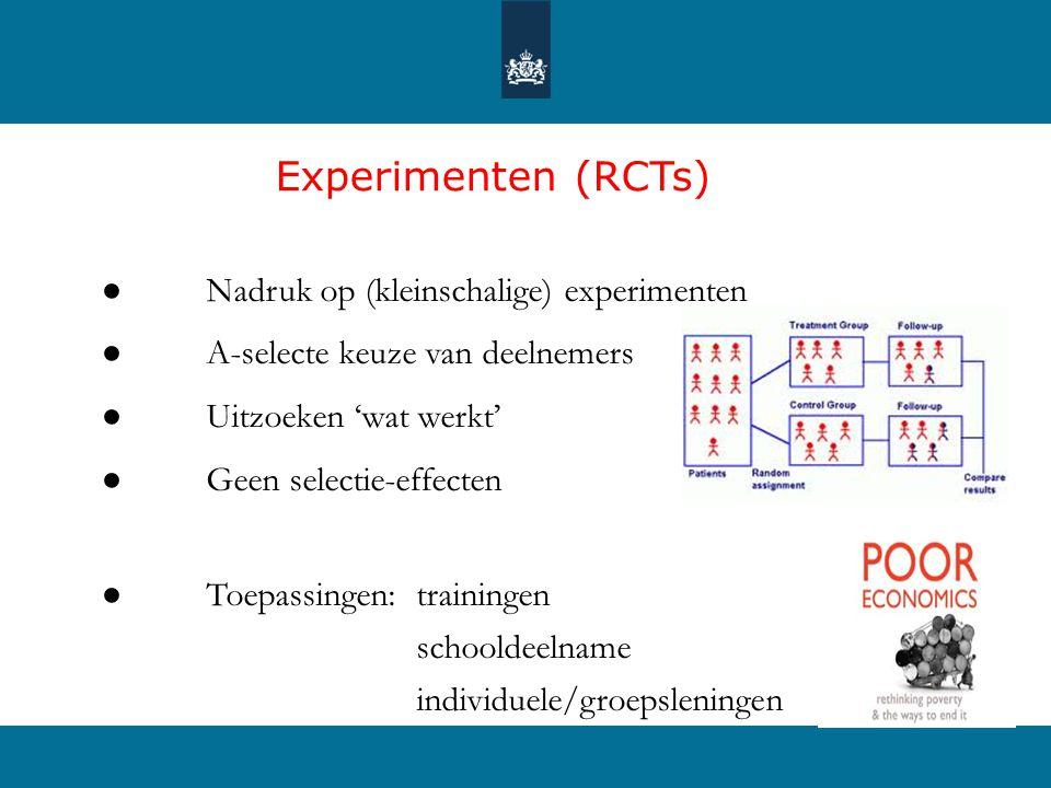 Experimenten (RCTs) ● Nadruk op (kleinschalige) experimenten ● A-selecte keuze van deelnemers ● Uitzoeken 'wat werkt' ● Geen selectie-effecten ● Toepa