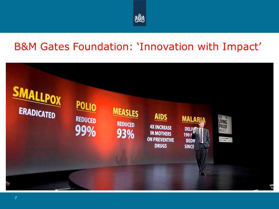 7 B&M Gates Foundation: 'Innovation with Impact'