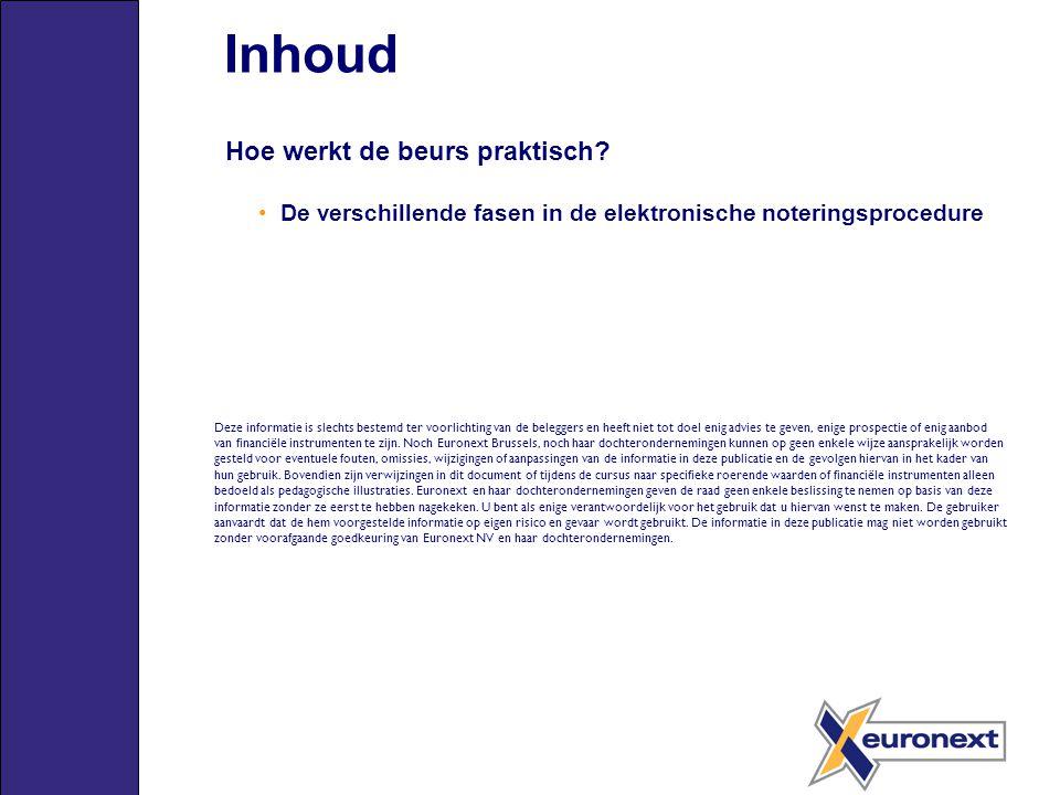 Bijkomende informatie WWW.EURONEXT.COM info.be@euronext.com