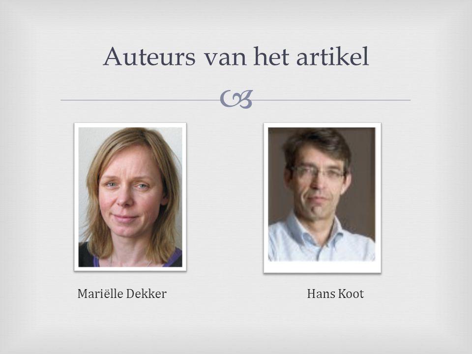  Auteurs van het artikel Mariëlle Dekker Hans Koot