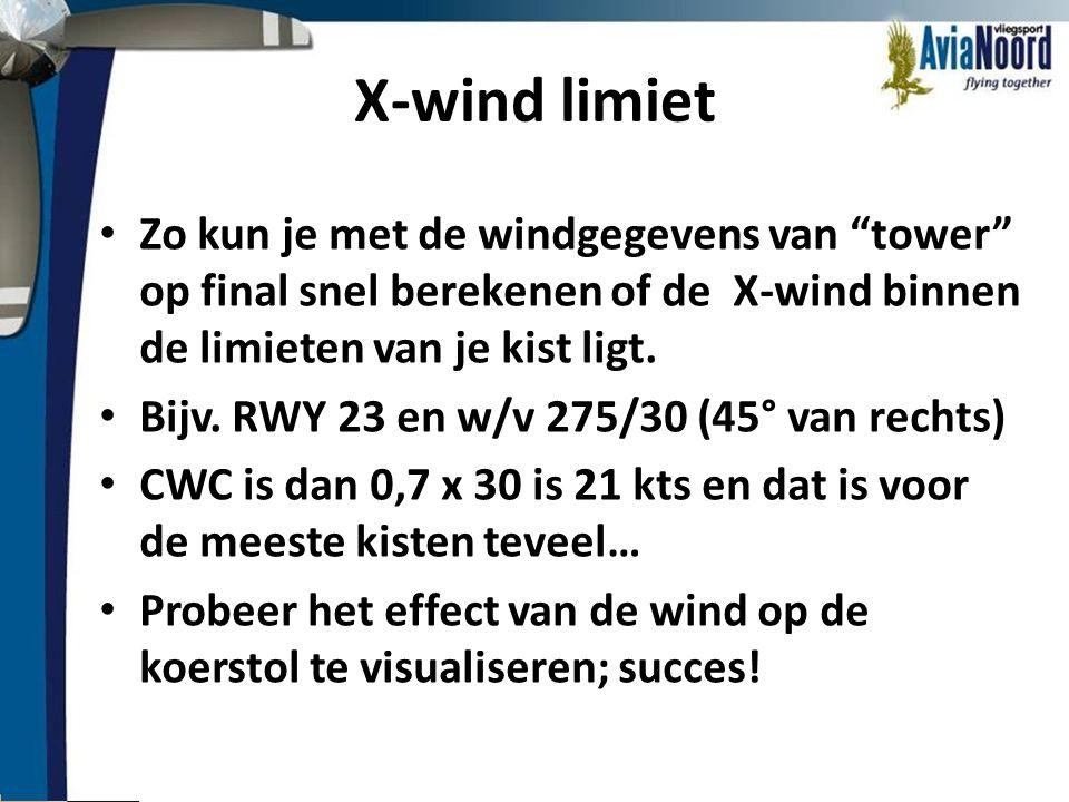 """X-wind limiet • Zo kun je met de windgegevens van """"tower"""" op final snel berekenen of de X-wind binnen de limieten van je kist ligt. • Bijv. RWY 23 en"""