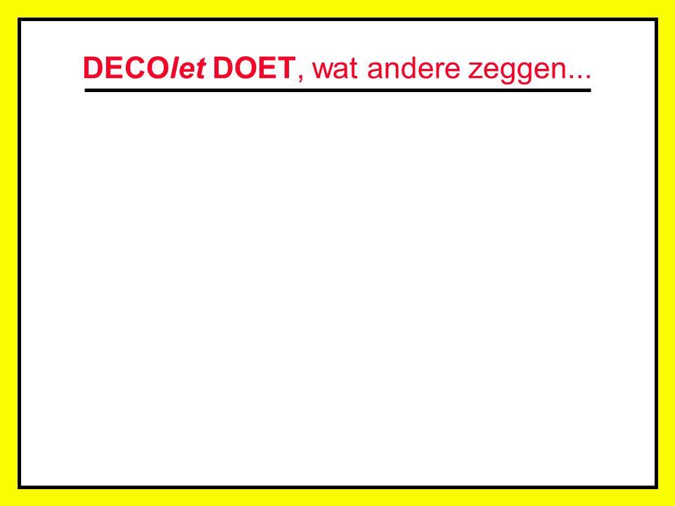 DECOlet DOET, wat andere zeggen... Zowel op vlak van gebruikte lettertypes als op het gebied van grootte en vorm, beschikt het DECOteam over een nagen