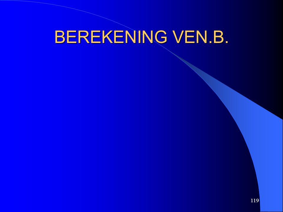 119 BEREKENING VEN.B.