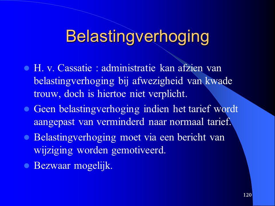 120 Belastingverhoging  H.v.