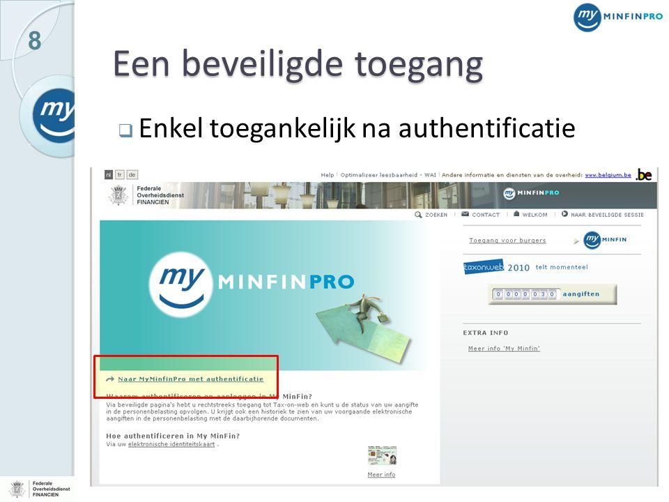 9 Beveiligd met e-ID  Identiteitsbeheer  Identificeren van de gebruiker  'Wie is de gebruiker'  Authentificeren van de gebruiker  'Bevestiging dat de gebruiker is wie hij zegt te zijn'  Verificatie  'wat zijn de kwaliteiten (rollen/hoedanigheden) van deze gebruiker'  Toegangsbeheer  Autorisatie  'welke gebruiksrechten heeft deze gebruiker (met deze kwaliteiten, binnen deze rol)'  Toegang tot toepassingen  Toegang tot informatie