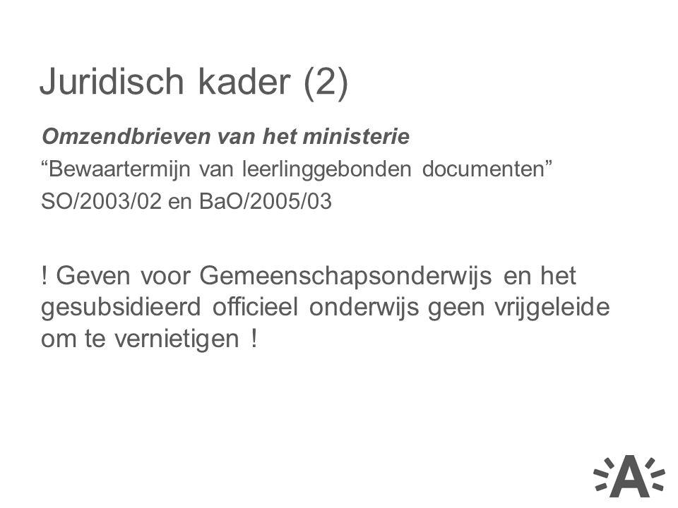 Omzendbrieven van het ministerie Bewaartermijn van leerlinggebonden documenten SO/2003/02 en BaO/2005/03 .
