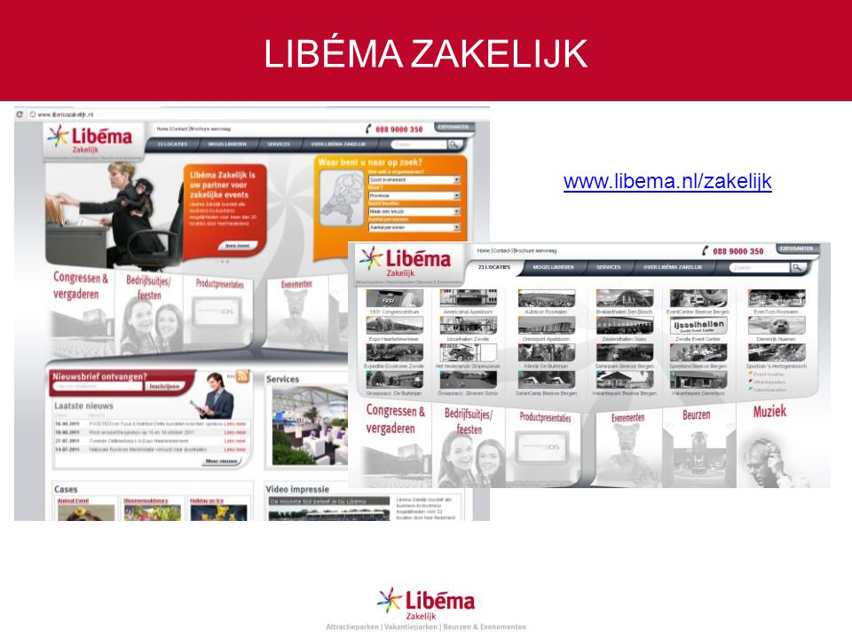LIBÉMA ZAKELIJK www.libema.nl/zakelijk