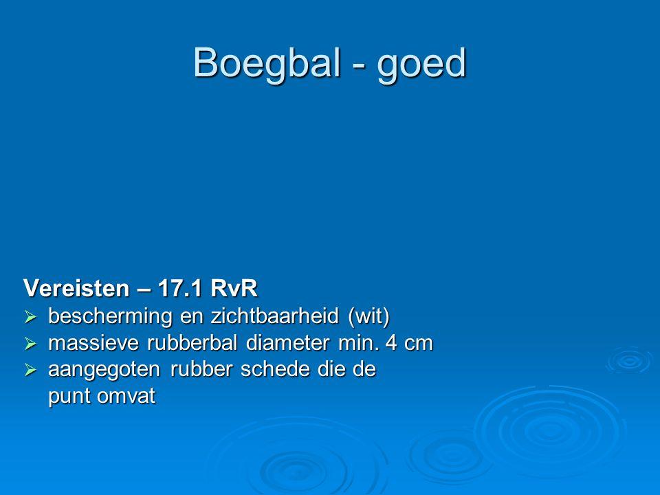 Boegbal - goed Vereisten – 17.1 RvR  bescherming en zichtbaarheid (wit)  massieve rubberbal diameter min.
