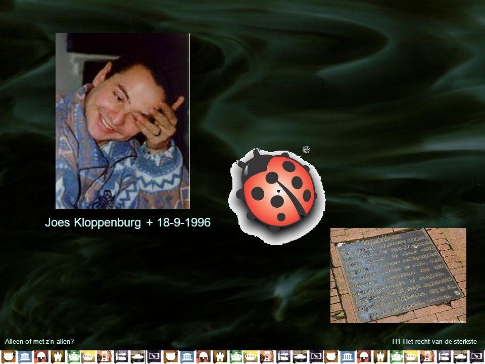Alleen of met z'n allen?H1 Het recht van de sterkste Joes Kloppenburg + 18-9-1996