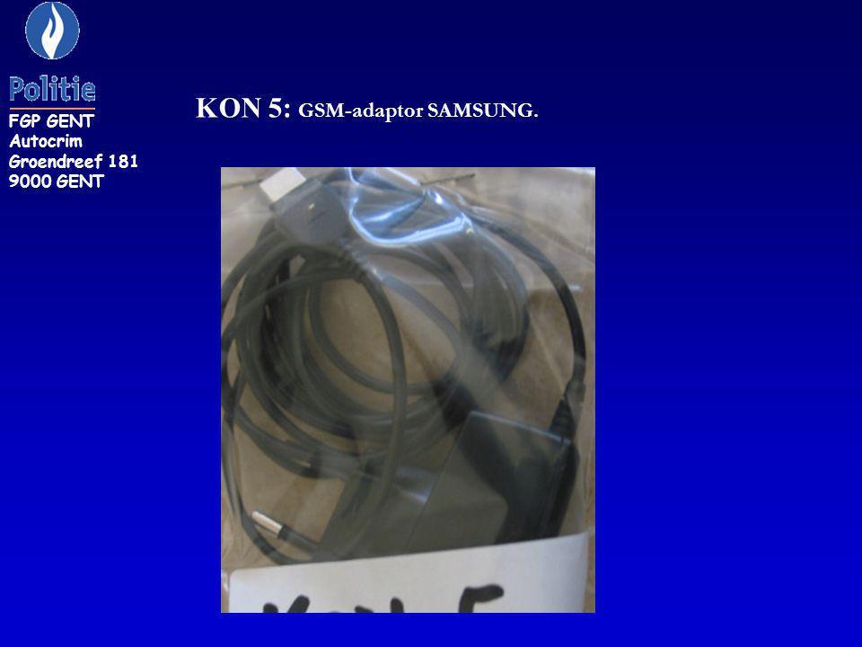 KON 5: GSM-adaptor SAMSUNG. FGP GENT Autocrim Groendreef 181 9000 GENT