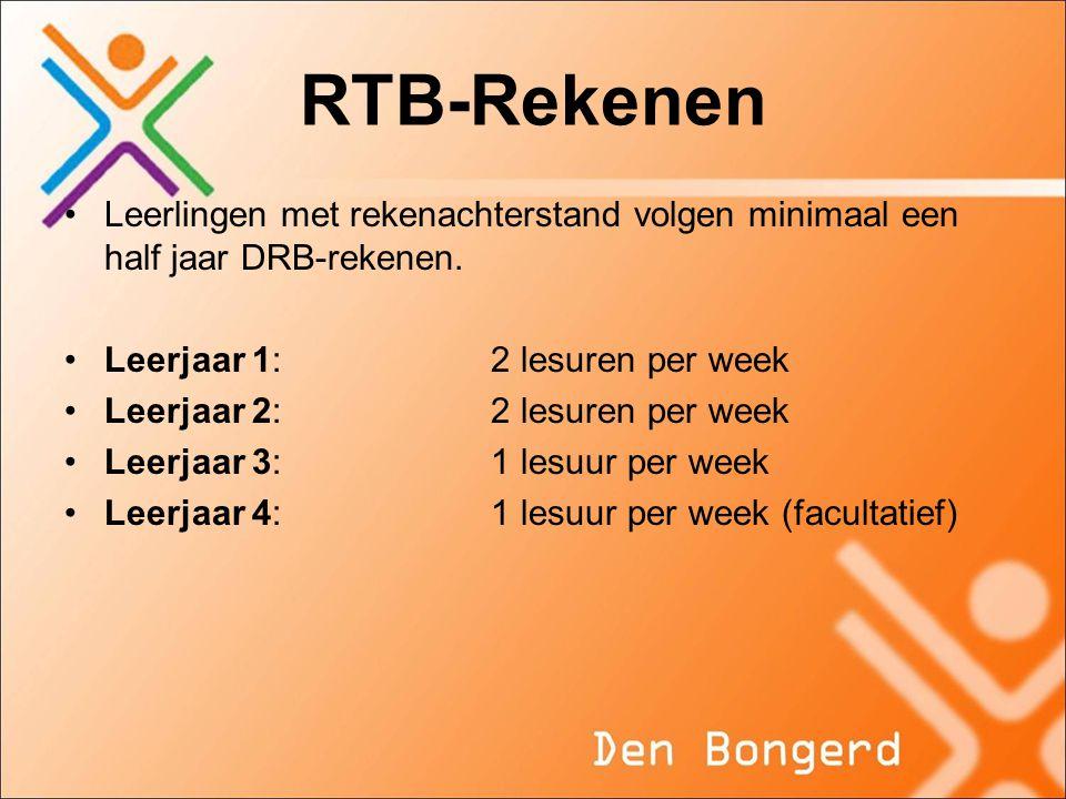 RTB-Rekenen •Leerlingen met rekenachterstand volgen minimaal een half jaar DRB-rekenen. •Leerjaar 1: 2 lesuren per week •Leerjaar 2: 2 lesuren per wee