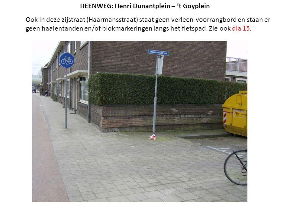 Ook in deze zijstraat (Haarmansstraat) staat geen verleen-voorrangbord en staan er geen haaientanden en/of blokmarkeringen langs het fietspad. Zie ook