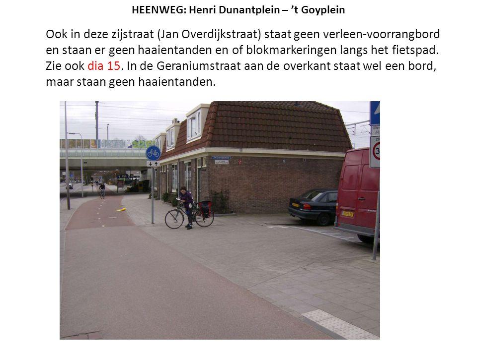 Ook in deze zijstraat (Jan Overdijkstraat) staat geen verleen-voorrangbord en staan er geen haaientanden en of blokmarkeringen langs het fietspad. Zie