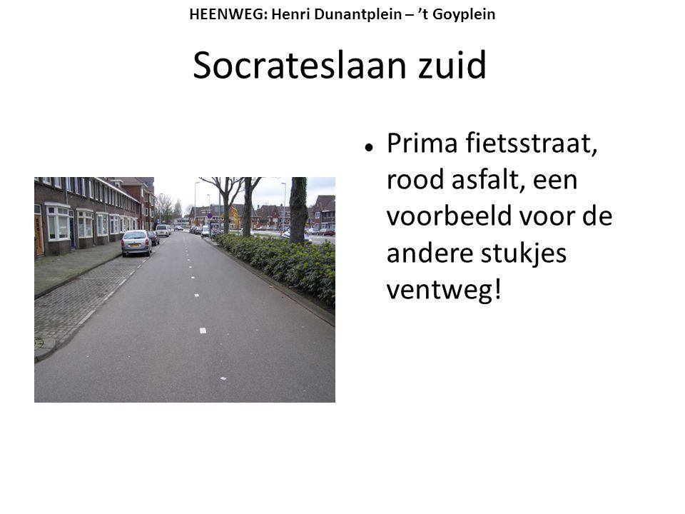 Socrateslaan zuid  Prima fietsstraat, rood asfalt, een voorbeeld voor de andere stukjes ventweg! HEENWEG: Henri Dunantplein – 't Goyplein