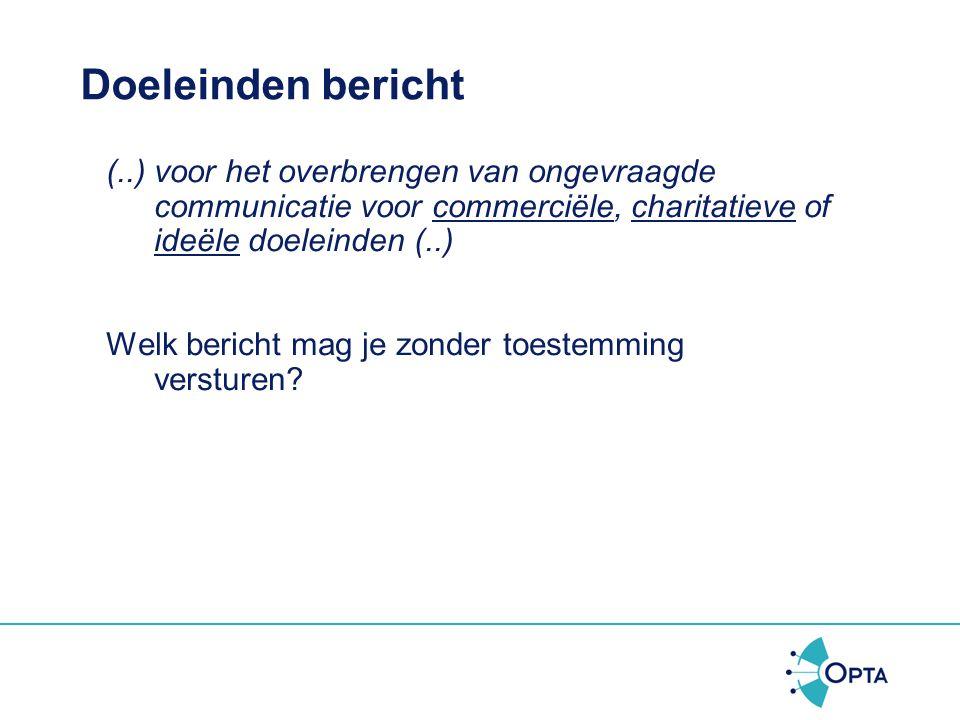 Tw geldt voor Openbare Elektronische Communicatie Dienst/Netwerk Bluetooth = Maakt geen gebruik van OECD/N