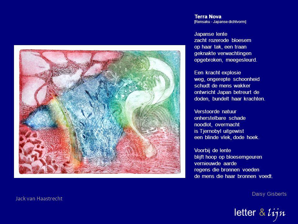 letter & lijn Terra Nova [Rensaku - Japanse dichtvorm] Japanse lente zacht rozerode bloesem op haar tak, een traan geknakte verwachtingen opgebroken,