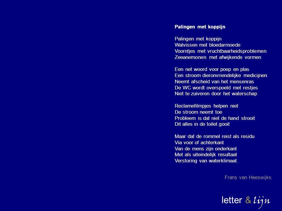 letter & lijn Palingen met koppijn Walvissen met bloedarmoede Voorntjes met vruchtbaarheidsproblemen Zeeanemonen met afwijkende vormen Een net woord v