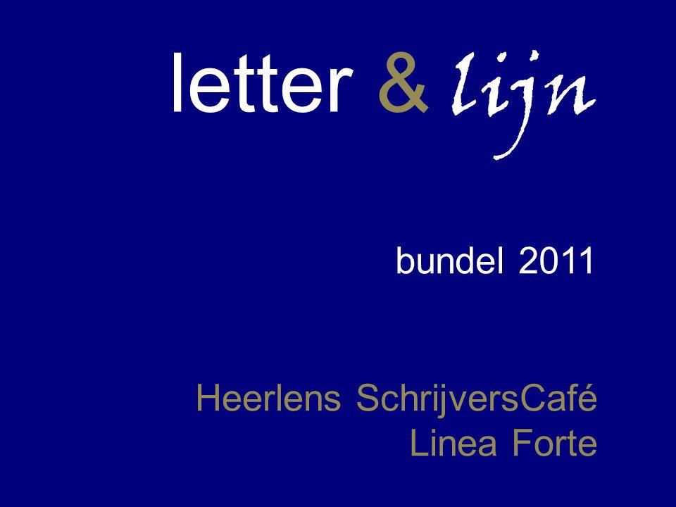 letter & lijn Heerlens SchrijversCafé Linea Forte bundel 2011