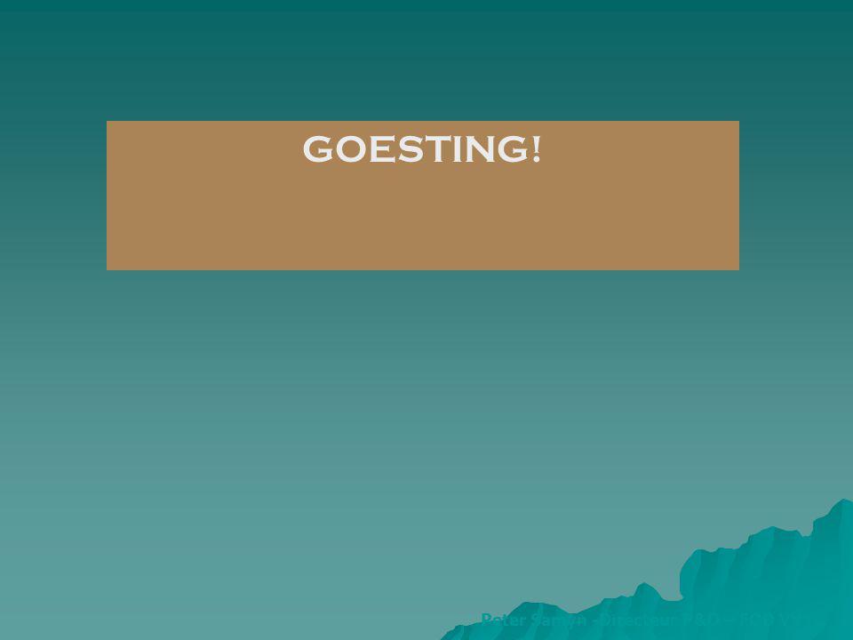GOESTING! Peter Samyn -Directeur P&O – FOD VVVL