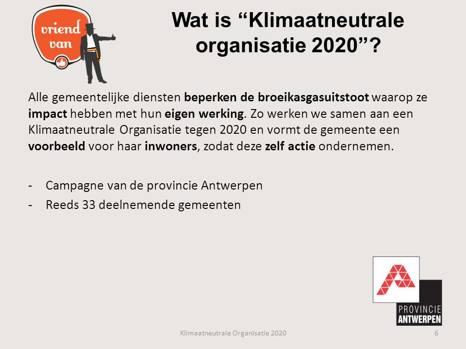 """Wat is """"Klimaatneutrale organisatie 2020""""? Alle gemeentelijke diensten beperken de broeikasgasuitstoot waarop ze impact hebben met hun eigen werking."""