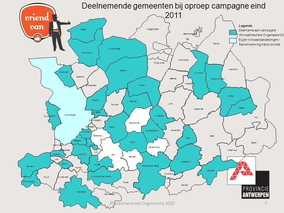 Deelnemende gemeenten bij oproep campagne eind 2011 Klimaatneutrale Organisatie 20207 Essen Kalmthout Antwerpen Zwijndrecht Stabroek Kapellen Brasscha