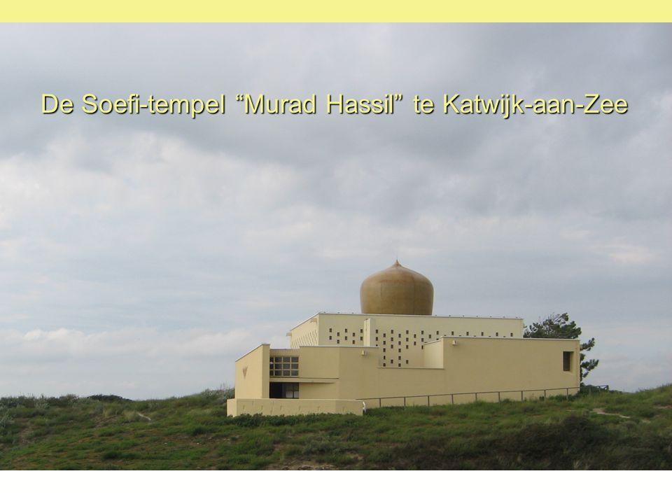 De Soefi-tempel Murad Hassil te Katwijk-aan-Zee