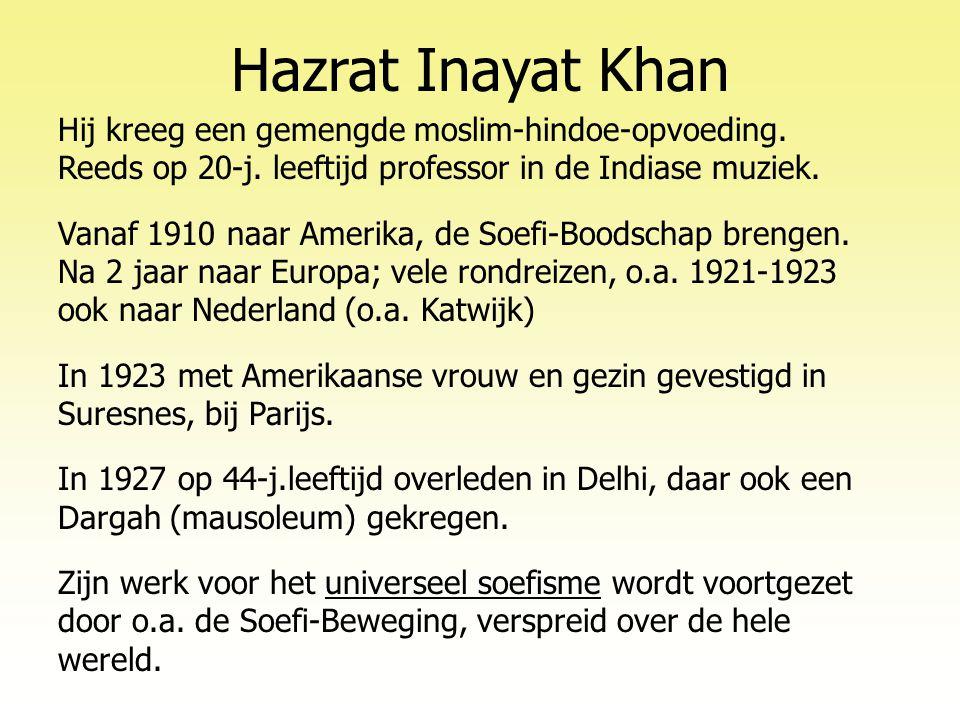 Hazrat Inayat Khan Hij kreeg een gemengde moslim-hindoe-opvoeding.