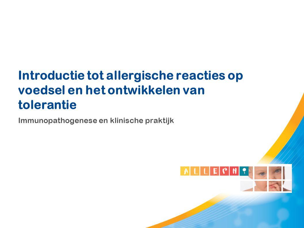 Introductie tot allergische reacties op voedsel en het ontwikkelen van tolerantie Immunopathogenese en klinische praktijk