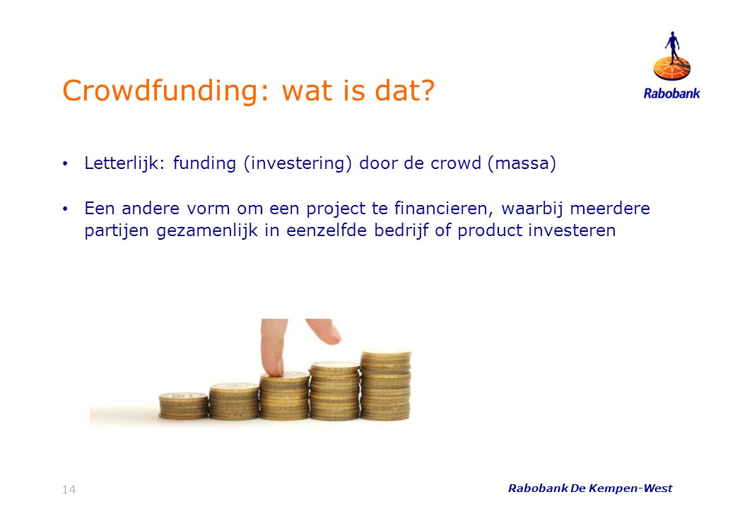 14 Crowdfunding: wat is dat.