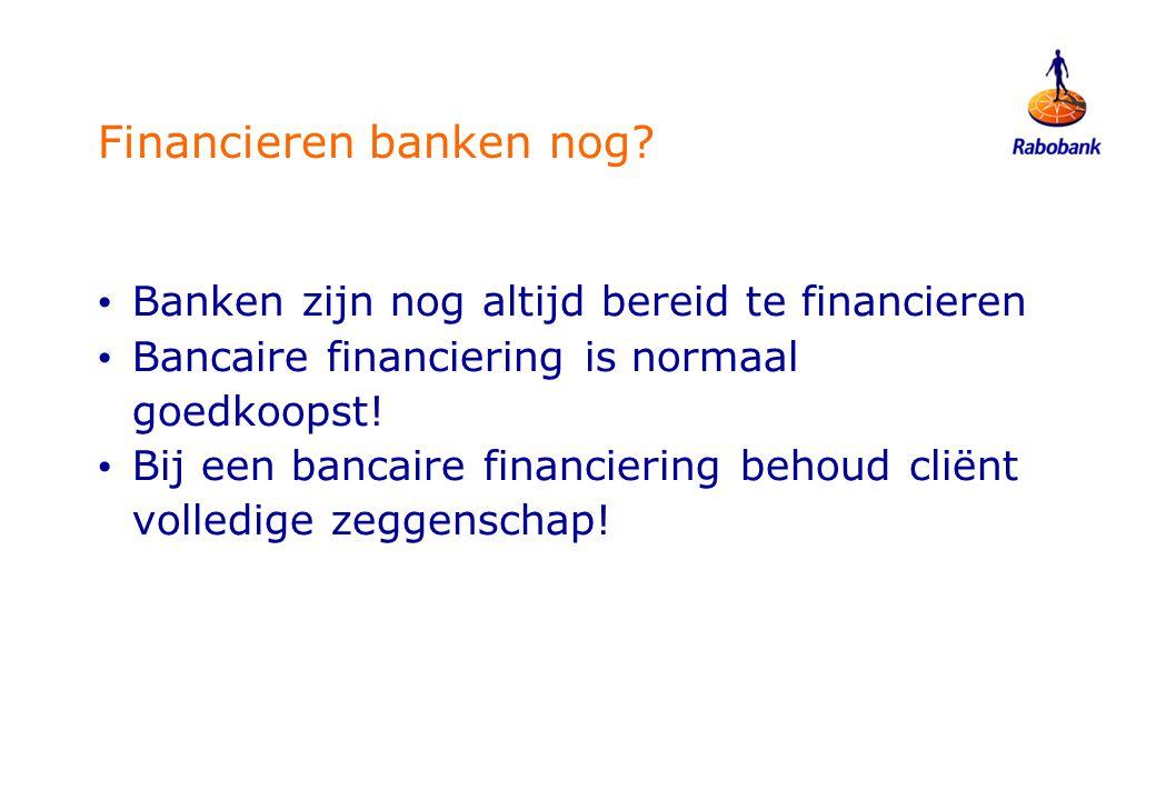 Wat als bank toch niet wil financieren.• Eerst nagaan waarom bank weigert.