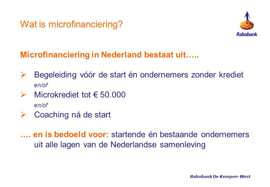 Rabobank De Kempen-West 17 Voordelen crowdfunding • Niet afhankelijk van een enkele investeerder • Aan populariteit van oproep af te lezen hoe makkelijk u de investering zult binnenhalen • Een oplossing voor branches waar het vinden van investeerders niet vanzelfsprekend is (bijv.